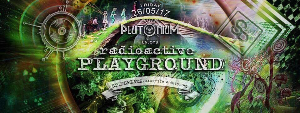 Plutonium Klub Enjoys radioactive Playground 26 May '17, 22:00