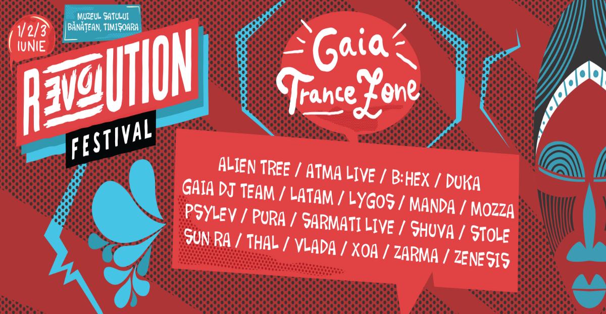 Gaia Trance Zone at Revolution Festival Timisoara 2017 1 Jun '17, 18:00