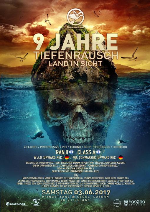 9 J Tiefenrausch ☠ w/ Ranji, Class A, W.A.D, Bassfactor uvm 3 Jun '17, 21:00