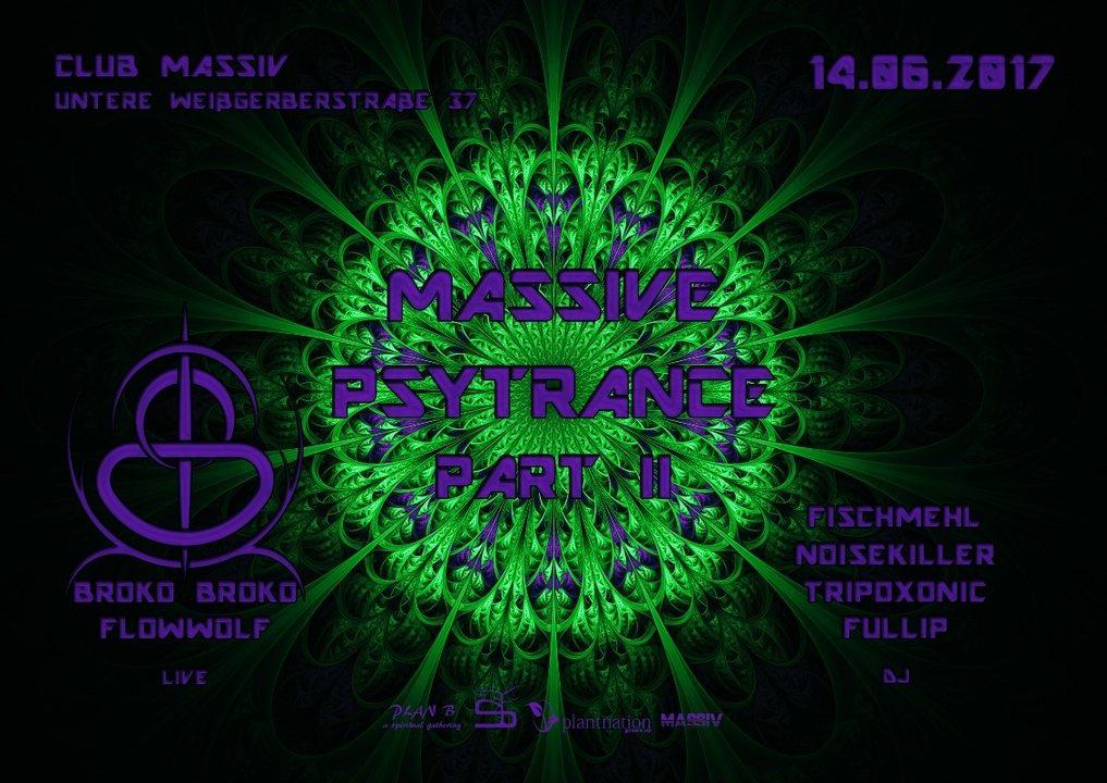 Massive Psytrance Part II 14 Jun '17, 22:00