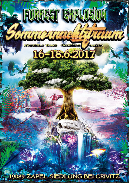 Party flyer: ForRest-Explosion Sommernachtztraum Festival 2017 S.N.T. 16 Jun '17, 16:00