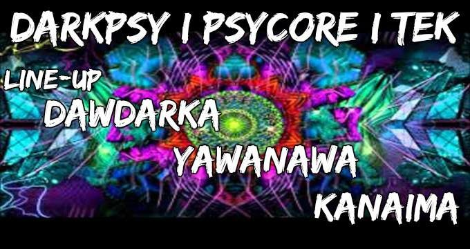 Darkpsy / Psycore / Tek 24 Jun '17, 20:30