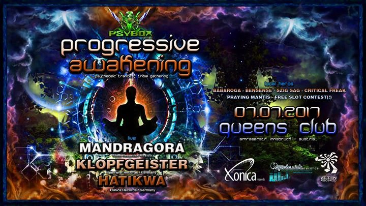 Psybox Progressive Awakening Mandragora - Klopfgeister - Hatikwa 7 Jul '17, 22:00