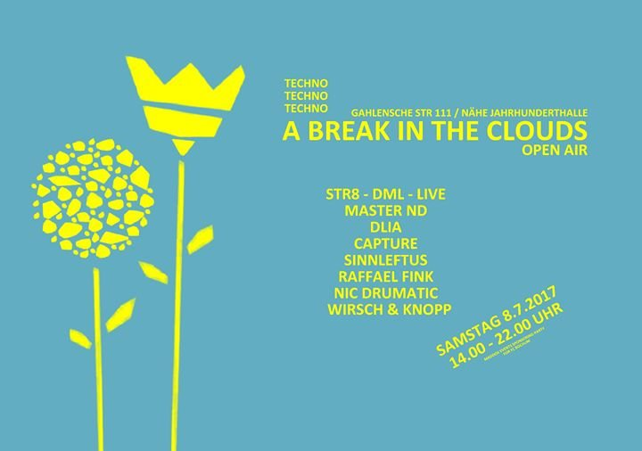 Party flyer: A Break In The Clouds | Open Air 8 Jul '17, 12:00