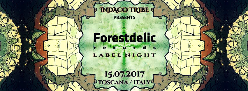 Party flyer: FORESTDELIC RECORDS LABEL PARTY 15 Jul '17, 22:00