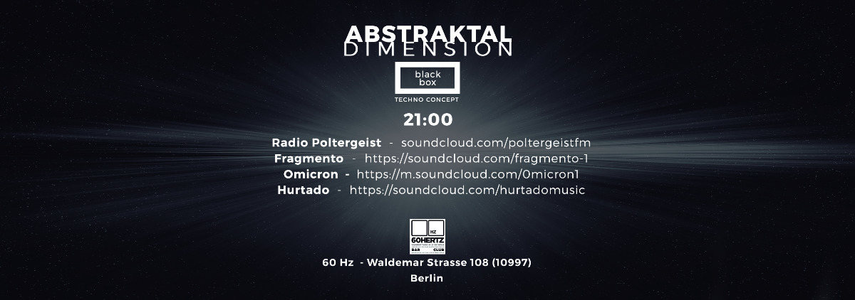 Abstraktal Dimension Black Box 21 Jul '17, 21:00