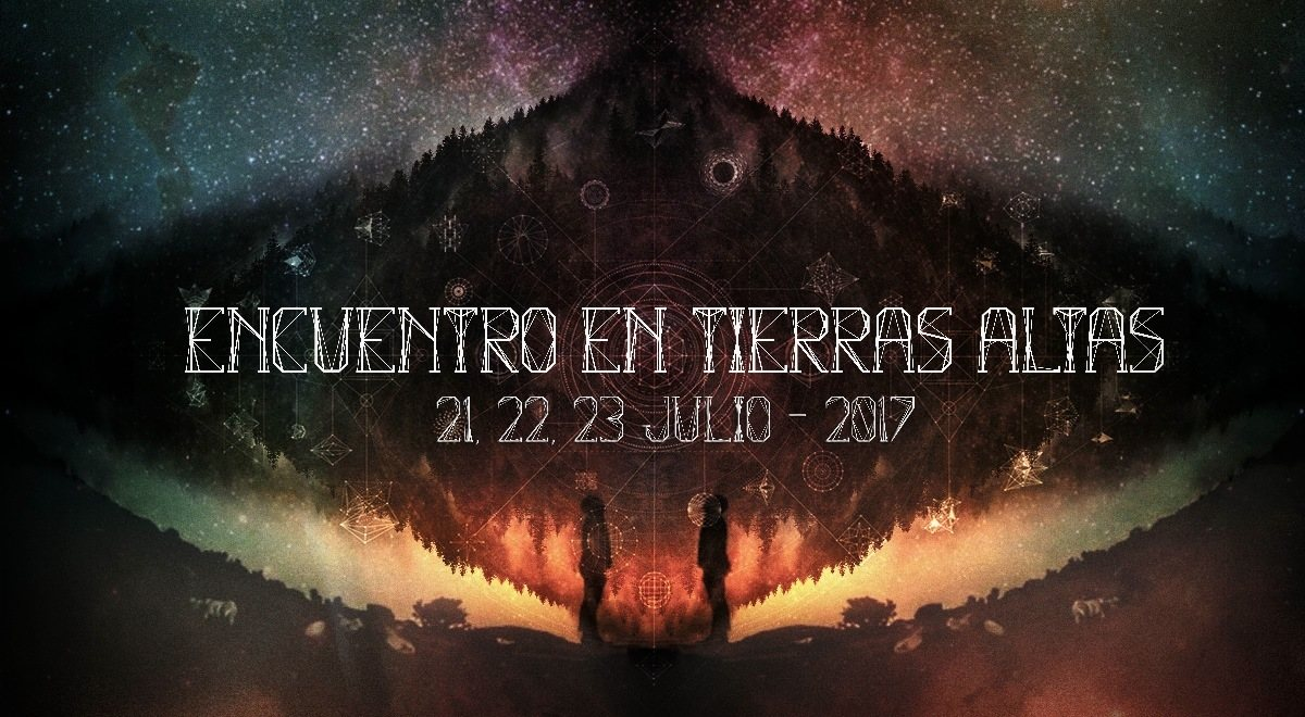 Encuentro en Tierras Altas 2017 21 Jul '17, 22:00