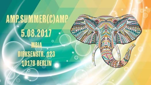 AMP.Summer(C)amp _Festival 5 Aug '17, 23:00