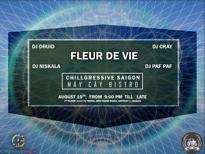 Fleur De Vie / Chillgressive Saigon Nights 19 Aug '17, 20:00