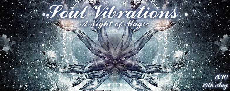 Soul Vibrations 19 Aug '17, 22:00
