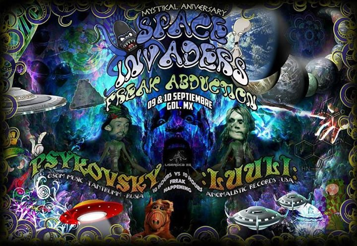 Space Invaders 2017: Freak Abduction 9 Sep '17, 22:00