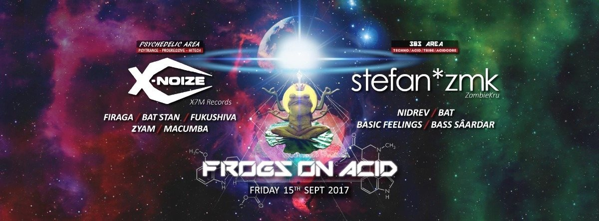 Party flyer: Frogs on Acid present X-Noize 15 Sep '17, 22:00