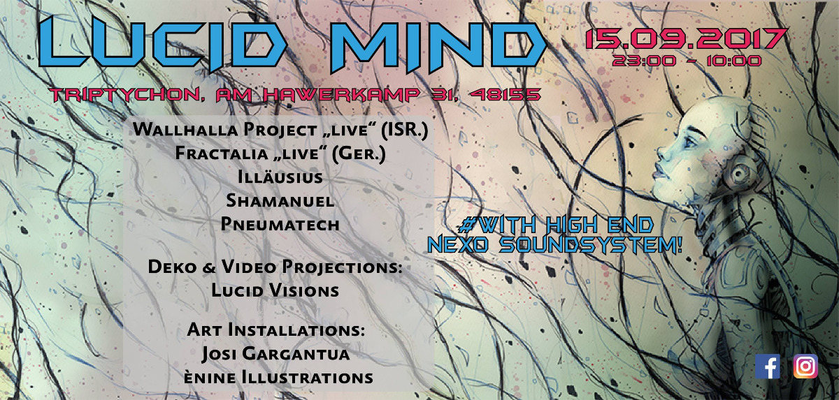 Lucid Mind with Walhalla Project Live and Fractalia Live 15 Sep '17, 23:00