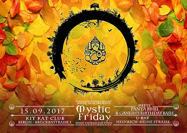 Party flyer: The Mystic Friday meets Panta Rhei & Ganesh's Birthday Bash 15 Sep '17, 23:00