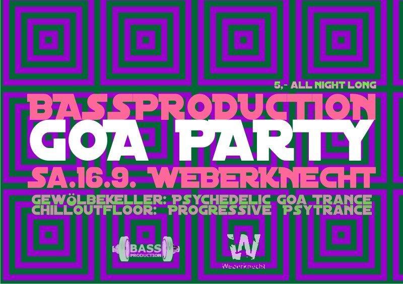 Bassproduction GOA Party@ Weberknecht 16 Sep '17, 22:00