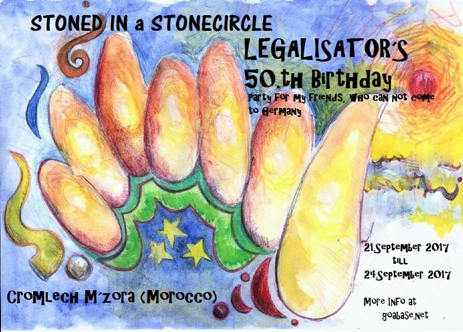 STONED IN A STONECIRCLE- LEGALISATOR´s 50.th birthday Party 21 Sep '17, 12:00