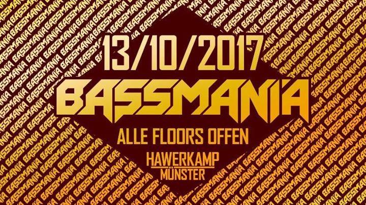 Bassmania Festival ( Trancefloor) 13 Oct '17, 23:00