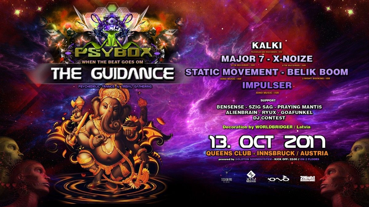 Party flyer: PSYBOX - The Guidance with KALKI - MAJOR 7 - BELIK BOOM - STATIC MOVEMENT ...... 13 Oct '17, 22:00