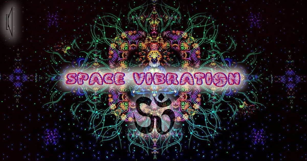 Space Vibration 21 Oct '17, 23:30
