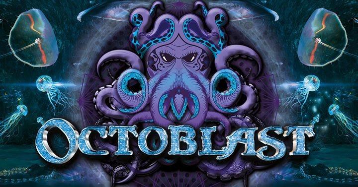 Octoblast! w/ Waio, Crazy Astronaut, Talpa,Kindzadza! 27 Oct '17, 23:00