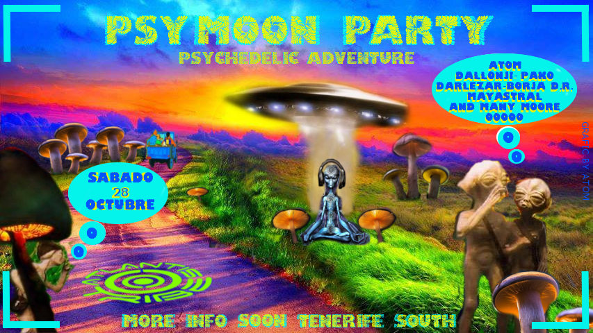 Party flyer: PSYMOON PARTY TENERIFE SOUTH 28 Oct '17, 22:00