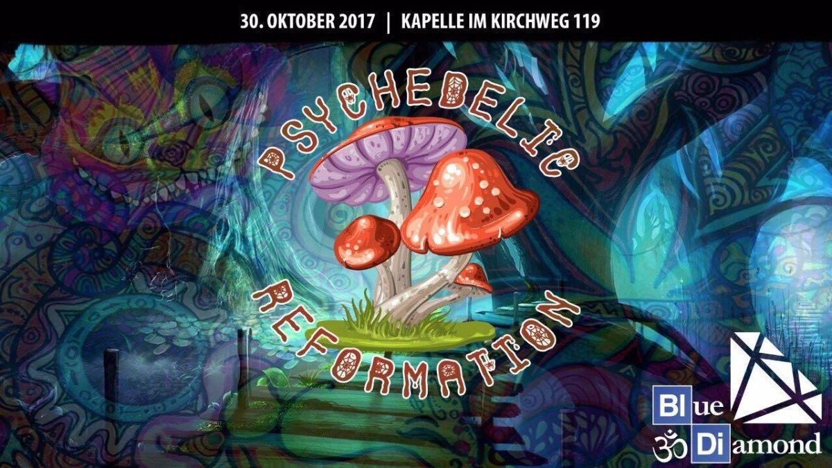 Party flyer: Psychedelic Reformation 30 Oct '17, 22:30