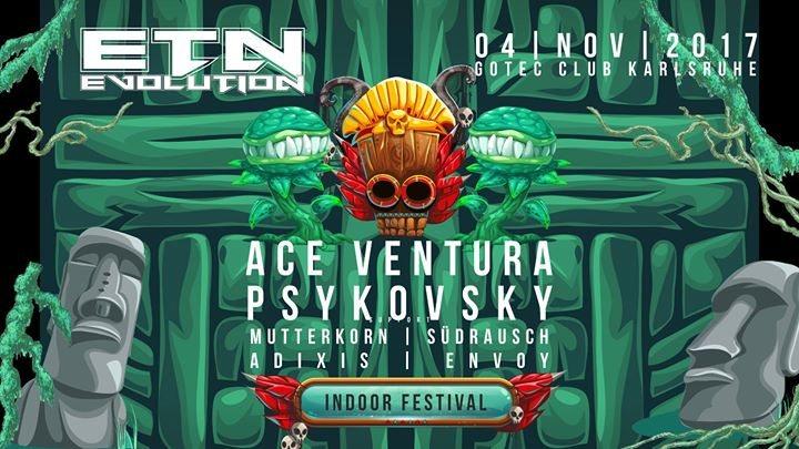 ॐ Evolution Festival ॐ Ace Ventura , Psykovsky uvm. 4 Nov '17, 23:00