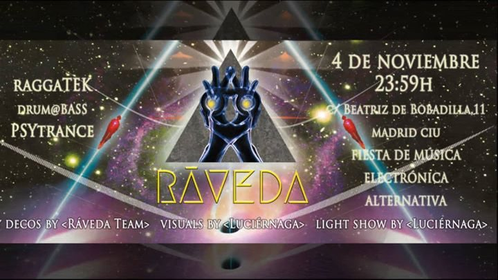 Party flyer: Fiesta electrónica Ráveda 4/11 4 Nov '17, 23:59