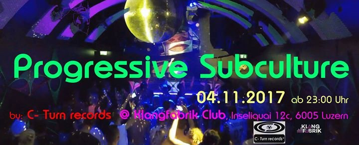 Party flyer: Progressive Subculture 4 Nov '17, 23:00
