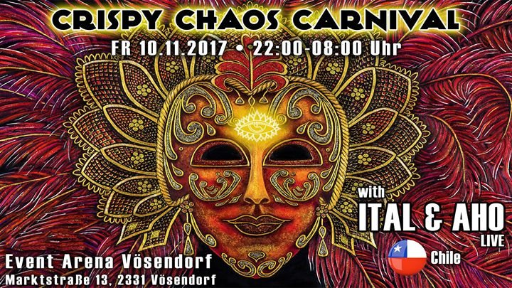 Party flyer: Crispy Chaos Carnival - with ITAL & AHO 10 Nov '17, 22:00