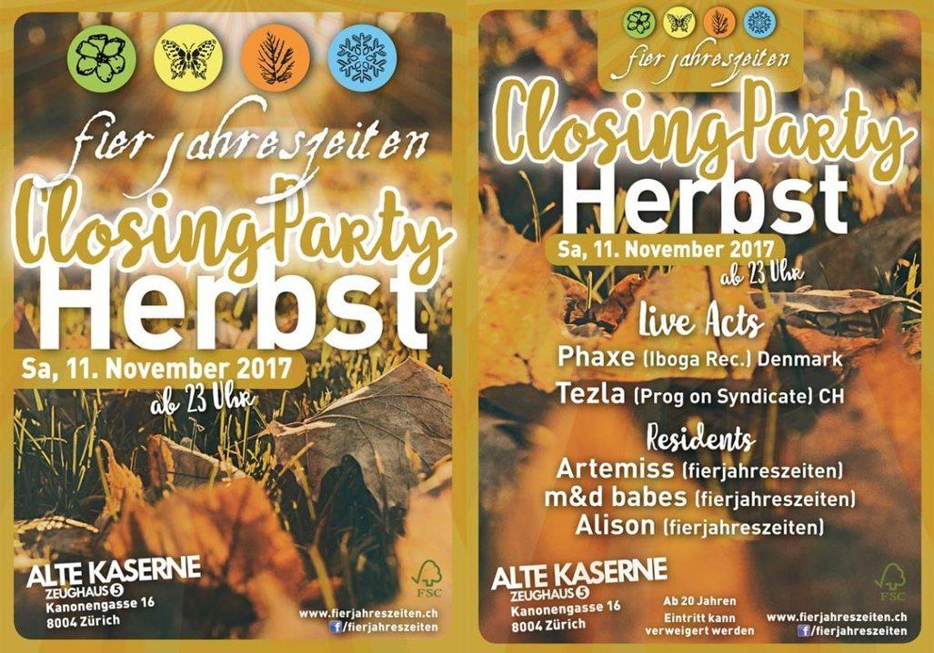 Fierjahreszeiten Herbstparty - Closing Party 11 Nov '17, 23:00