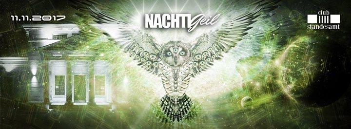 Party flyer: NachtiGeil im Standesamt Dresden 11 Nov '17, 23:00