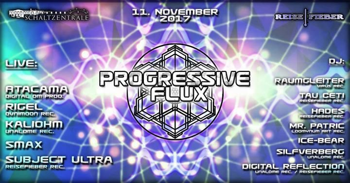 Progressive Flux /with Atacama and Rigel 11 Nov '17, 22:00