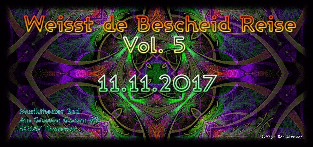 Weißt de Bescheid Reise Vol. 5 - psychedelischer Karnevallsbegin 11 Nov '17, 23:00