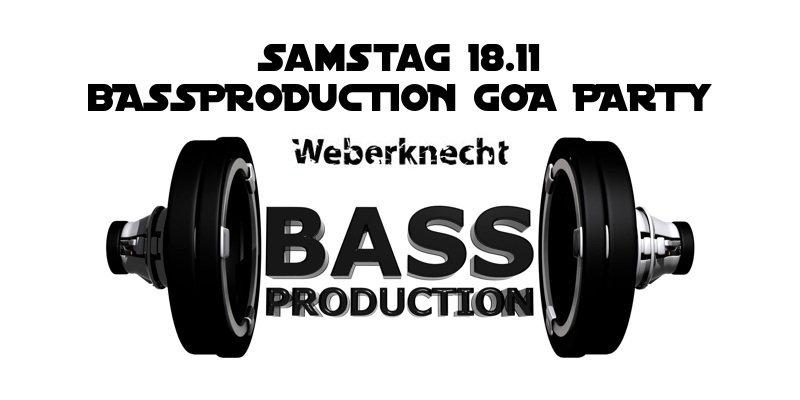 Bassproduction Goa Party 18 Nov '17, 22:00