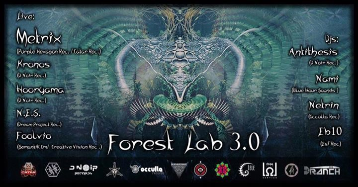 Forest Lab 3.0 - Metrix Live and more! 18 Nov '17, 22:00