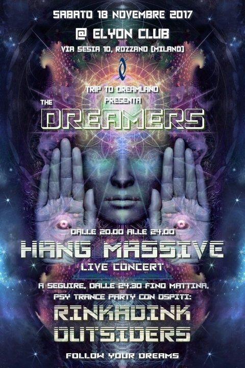 Hang Massive live concert, Rinkadink + Outsiders: The Dreamers 18 Nov '17, 20:00