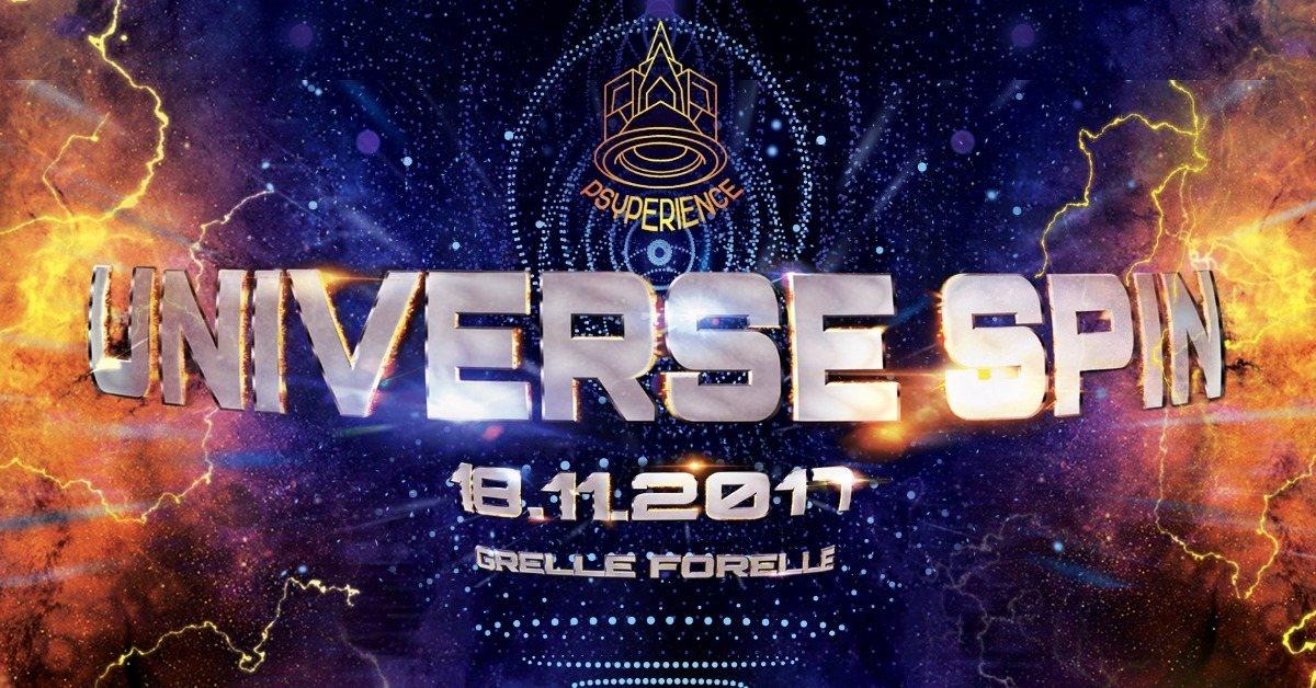 Party flyer: PSYPERIENCE pres. UNIVERSE SPIN w/ OXIDAKSI & VIRTUANOISE 18 Nov '17, 23:00