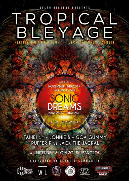 Sonic Dreams with Tropical Bleyage 18 Nov '17, 20:00