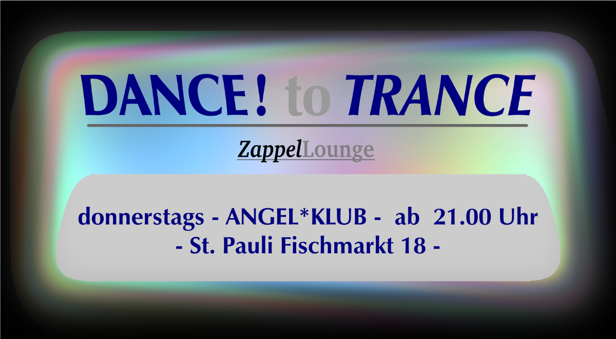 Party flyer: DANCE to TRANCE 23 Nov '17, 21:00