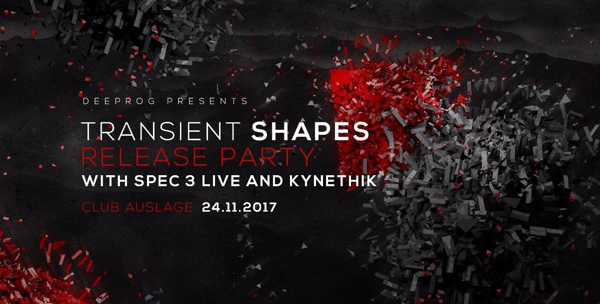 Transient Shapes Release Party 24 Nov '17, 23:00