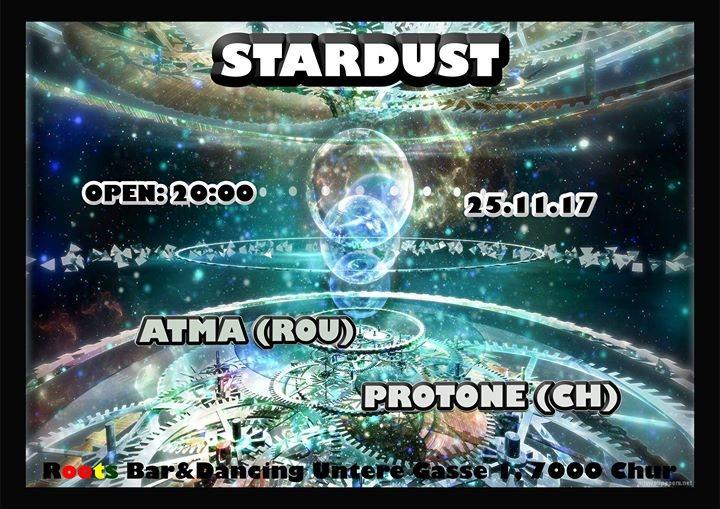 Stardust w/Atma 25 Nov '17, 20:00