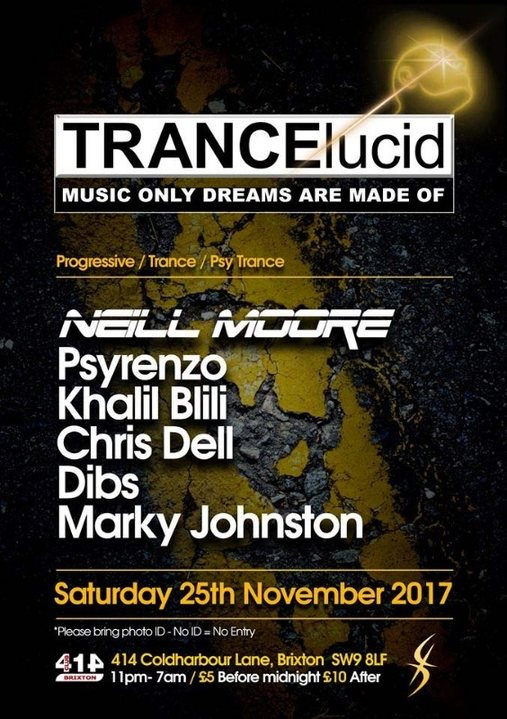 Party flyer: TRANCElucid - November: Neill Moore + many more 25 Nov '17, 23:00