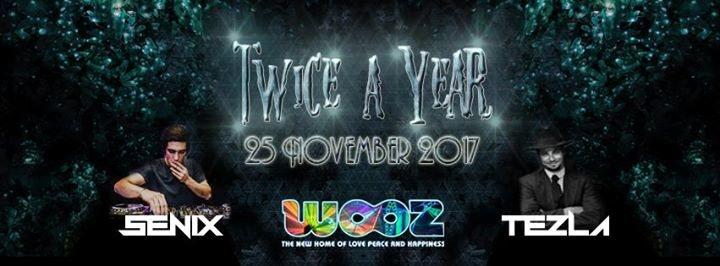 Party flyer: Twice a Year w/ TEZLA SENIX 25 Nov '17, 22:00