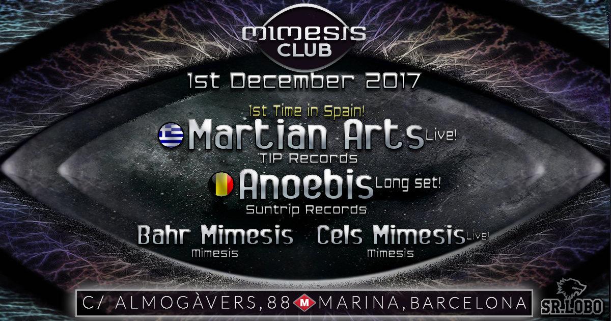 Party flyer: < Mimesis CLUB > w/ MARTIAN ARTS [live!] and ANOEBIS [long set!] !!! 1 Dec '17, 23:30
