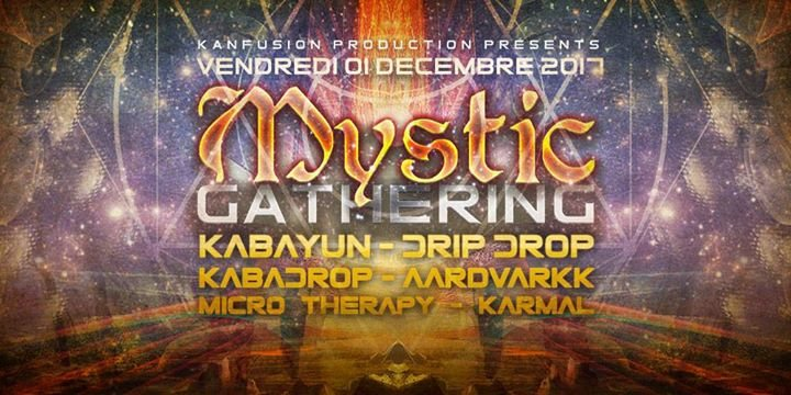 Mystic Gathering 1 Dec '17, 22:00