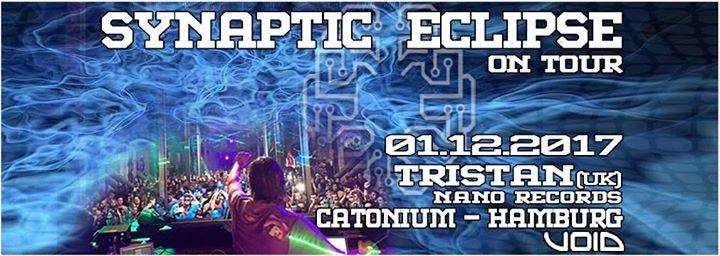 Synaptic Eclipse on Tour // Hamburg // Tristan Live 1 Dec '17, 22:00