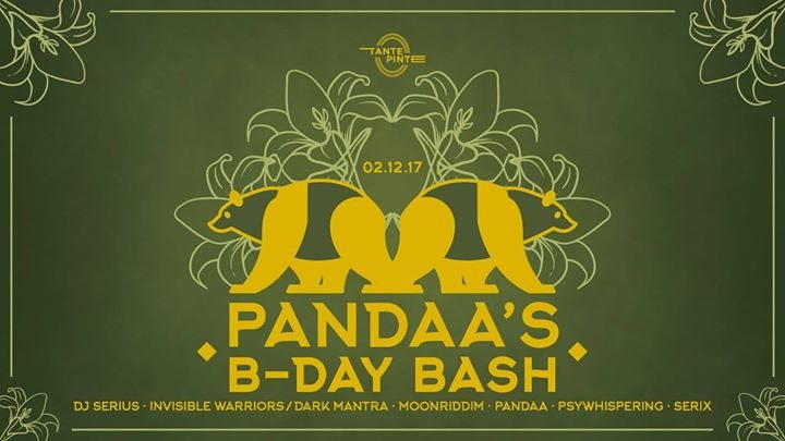 Pandaa`s B-Day Bash 2 Dec '17, 21:30
