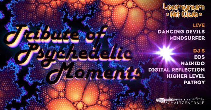 ॐ •:★ Tribute of Psychedelic Moments ★:•ॐ 2 Dec '17, 22:00