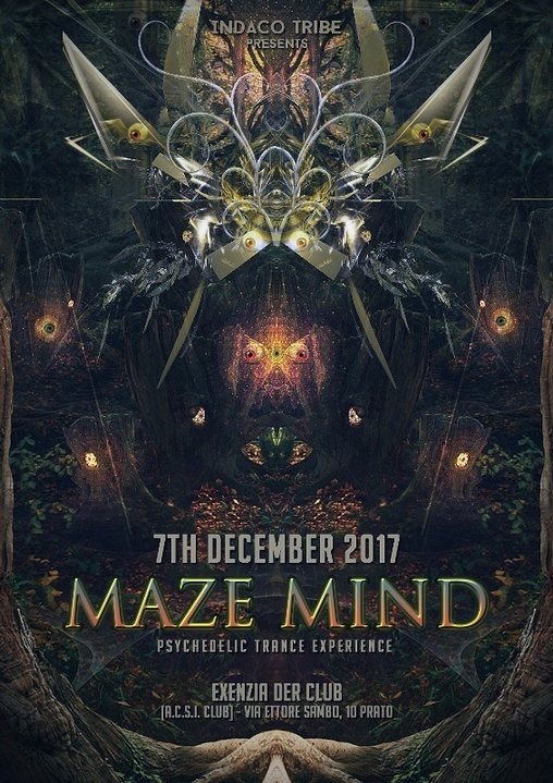 Party flyer: MAZE MIND [ Psychedelic Expirience ] + After 7 Dec '17, 23:00